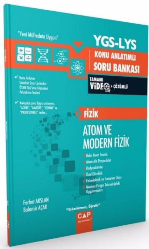 Çap Yayınları YGS LYS Fizik Atom ve Modern Fizik Konu Anlatımlı Soru Bankası