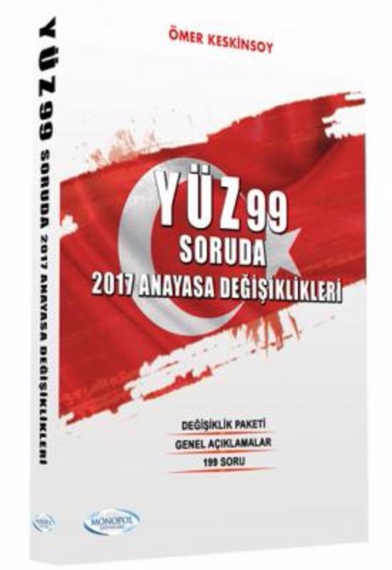 199 Soruda Anayasa Değişiklikleri Soru Bankası Monopol Yayınları 2017