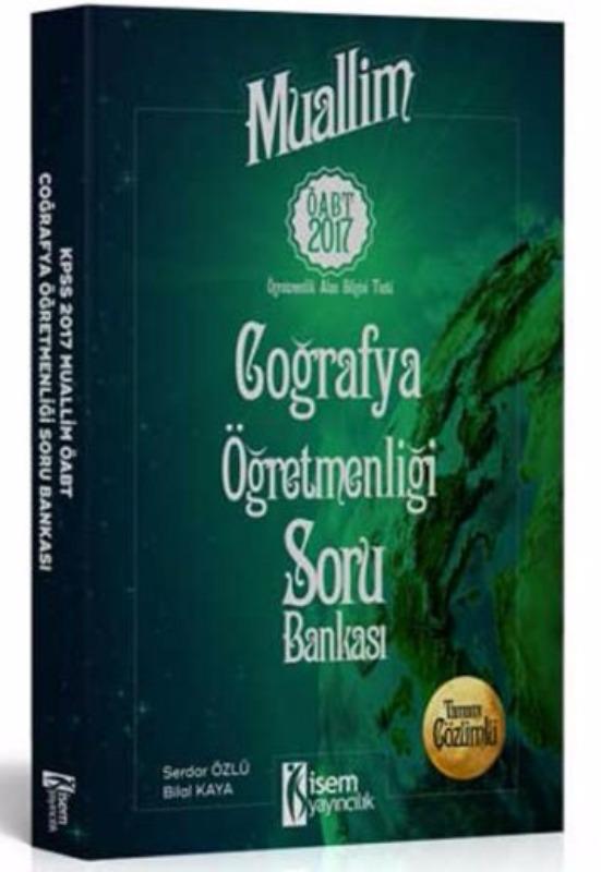 İsem Yayınları 2017 ÖABT Muallim Coğrafya  Tamamı Çözümlü Soru Bankası