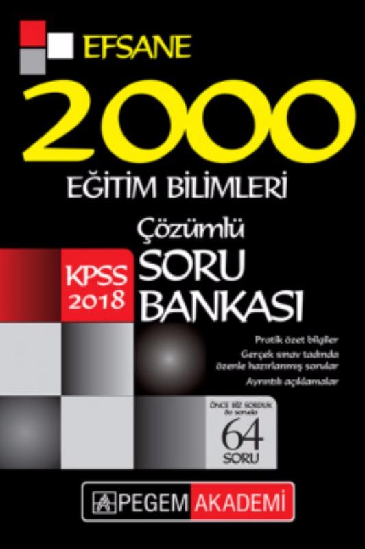 Pegem Yayınları  Eğitim Bilimleri Çözümlü Efsane 2000 Soru Bankası