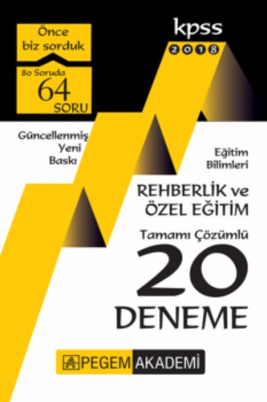 KPSS Eğitim Bilimleri Rehberlik ve Özel Eğitim Tamamı Çözümlü 20 Deneme Pegem Yayınları