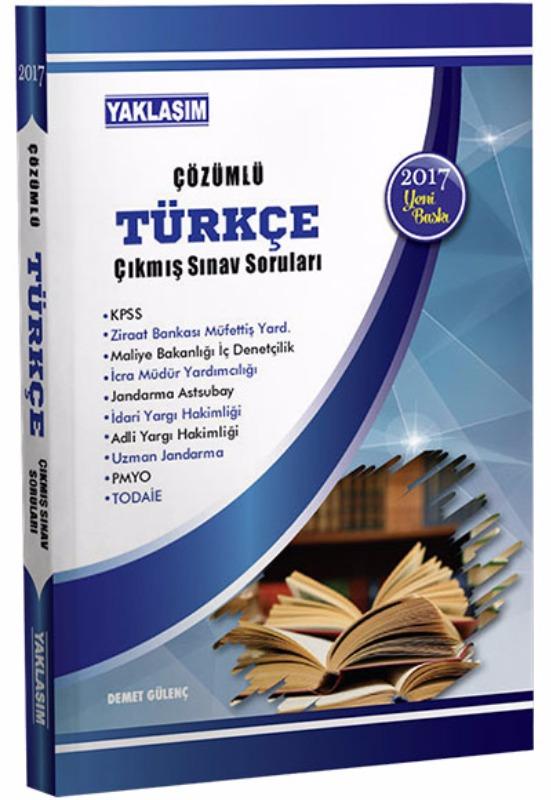 Yaklaşım Yayınları KPSS Türkçe Çözümlü Çıkmış Sınav Soruları