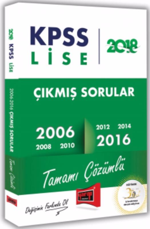 KPSS Lise Tamamı Çözümlü 2006 2016 Çıkmış Sorular Yargı Yayınları