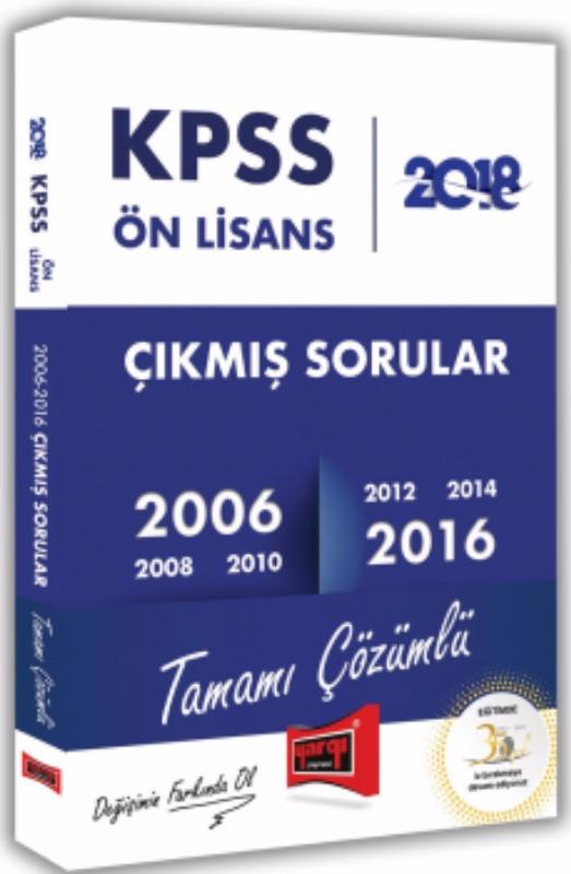 KPSS Ön Lisans Tamamı Çözümlü 2006-2016 Çıkmış Sorular Yargı Yayınları