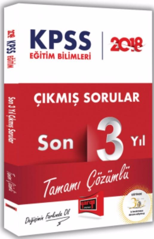 KPSS Eğitim Bilimleri Tamamı Çözümlü Son 3 Yıl Çıkmış Sorular Yargı Yayınları