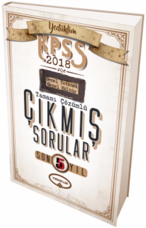 KPSS Genel Yetenek Genel Kültür Son 5 Yıl Tamamı Çözümlü Çıkmış Sorular Yediiklim Yayınları 2018
