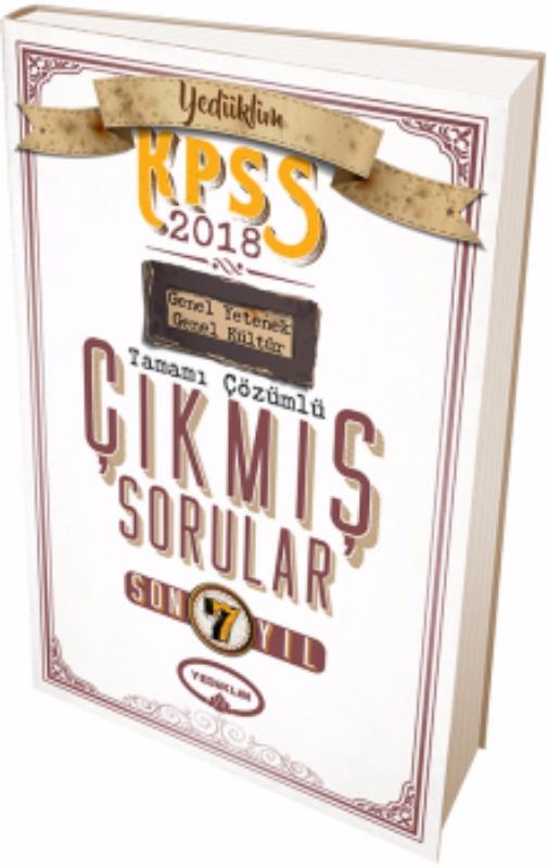 KPSS Genel Yetenek Genel Kültür Son 7 Yıl Tamamı Çözümlü Çıkmış Sorular Yediiklim Yayınları 2018