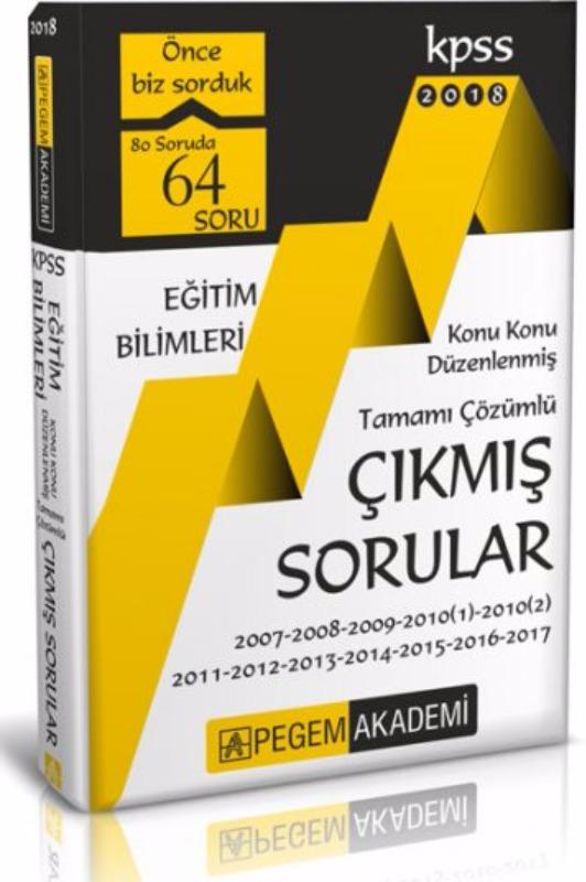 KPSS Eğitim Bilimleri Konu Konu Düzenlenmiş Tamamı Çözümlü 2007-2017 Çıkmış Sorular Pegem Yayınları