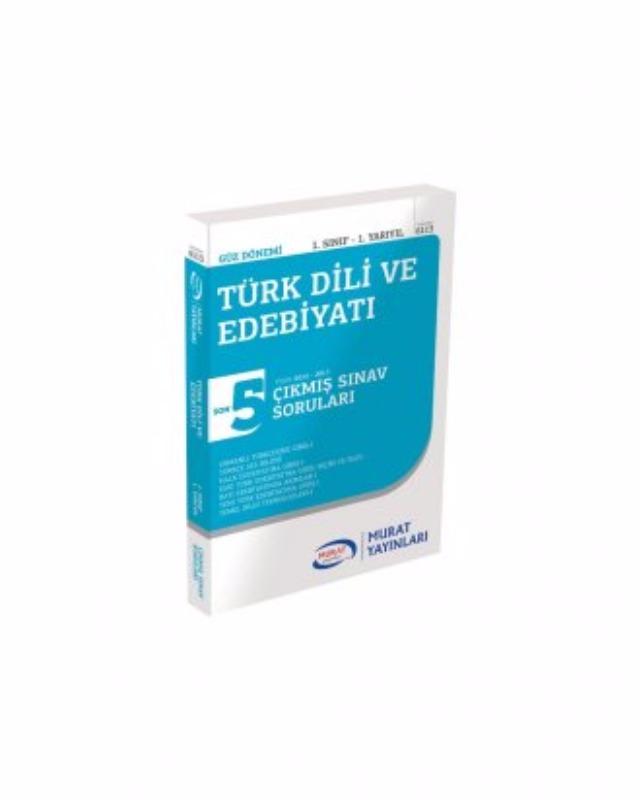 1. Sınıf 1. Yarıyıl Türk Dili ve Edebiyatı Çıkmış Sınav Soruları (Kod 6113) Murat Yayınları