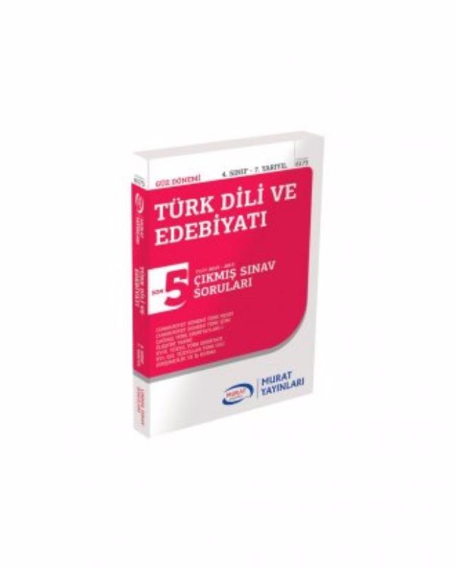 4. Sınıf 7. Yarıyıl Türk Dili ve Edebiyatı Çıkmış Sınav Soruları (Kod 6173) Murat Yayınları