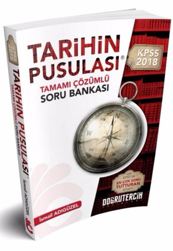 Doğru Tercih  Yayınları 2018 KPSS Tarihin Pusulası Tamamı Çözümlü Soru Bankası