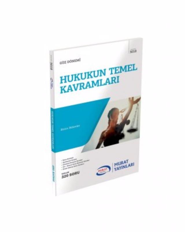 1. Sınıf 1. Yarıyıl Hukukun Temel Kavramları Kod-5018 Murat Yayınları