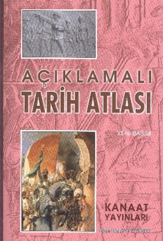 Kanaat Yayınları  Açıklamalı Tarih Atlası