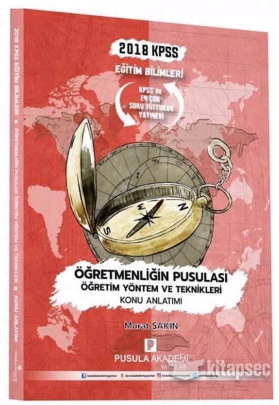 KPSS Eğitim Bil Pusulası Öğretim Yöntem ve Teknikleri Konu Anlatımı Pusula Akademi Yayınları