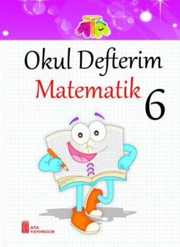 6.Sınıf Okul Defterim Matematik Ata Yayınları