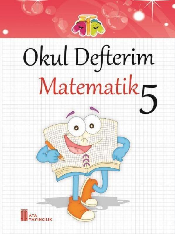 5.Sınıf Okul Defterim Matematik Ata Yayınları