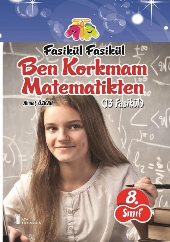 8.Sınıf Ben Korkmam Matematikten Fasikül Ata Yayınları