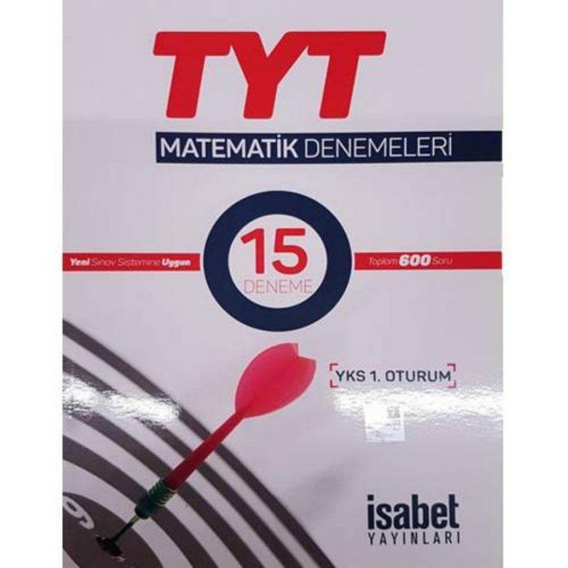 TYT Matematik Denemeleri 1.Oturum 15 Deneme Sınavı  İsabet Yayınları