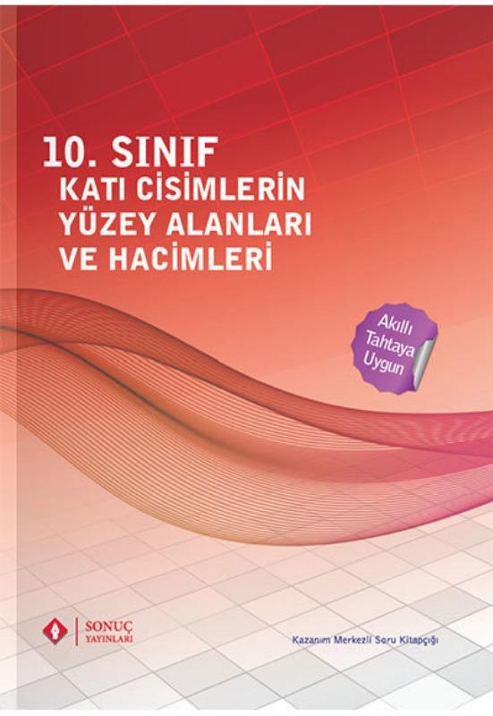10. Sınıf Katı Cisimlerin Yüzey Alanı ve Hacimleri Sonuç Yayınları