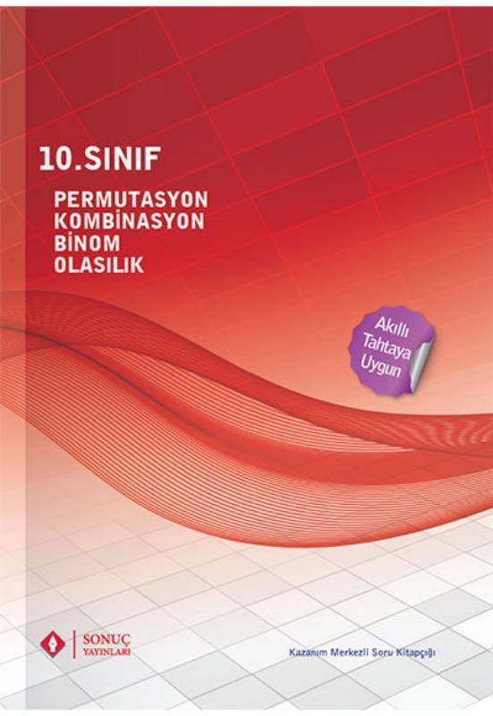 10. Sınıf Permütasyon Kombinasyon Binom Olasılık Sonuç Yayınları