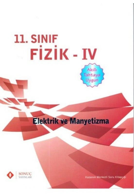 11. Sınıf Fizik IV ( Manyetizma ve Modern Fizik) Sonuç Yayınları