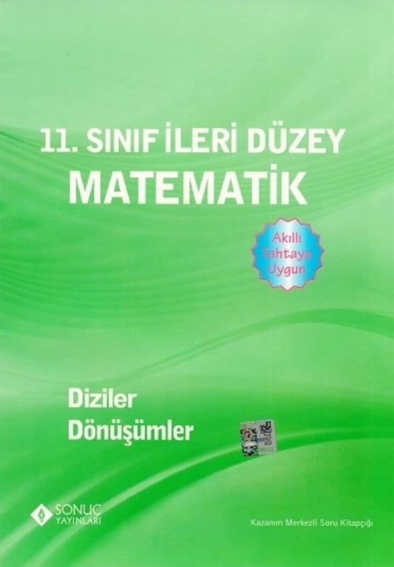 11. Sınıf İleri Düzey Matematik Diziler Dönüşümler Sonuç Yayınları