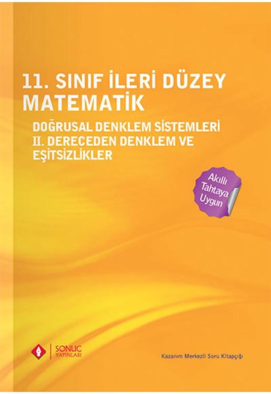 11. Sınıf İleri Düzey Matematik Doğrusal Denklem İkinci Dereceden Denklem Eşitsizlikler Sonuç Yayınları