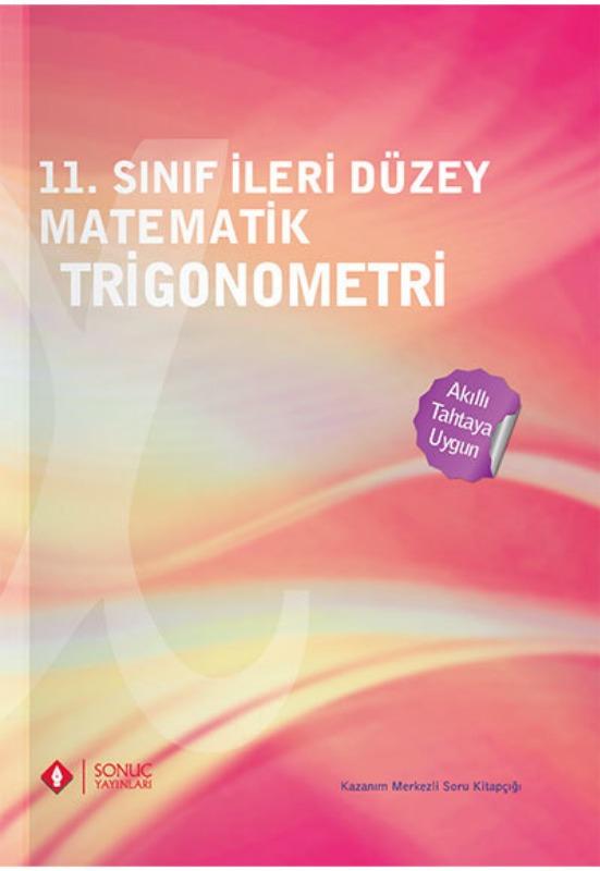 11. Sınıf İleri Düzey Matematik Trigonometri Sonuç Yayınları