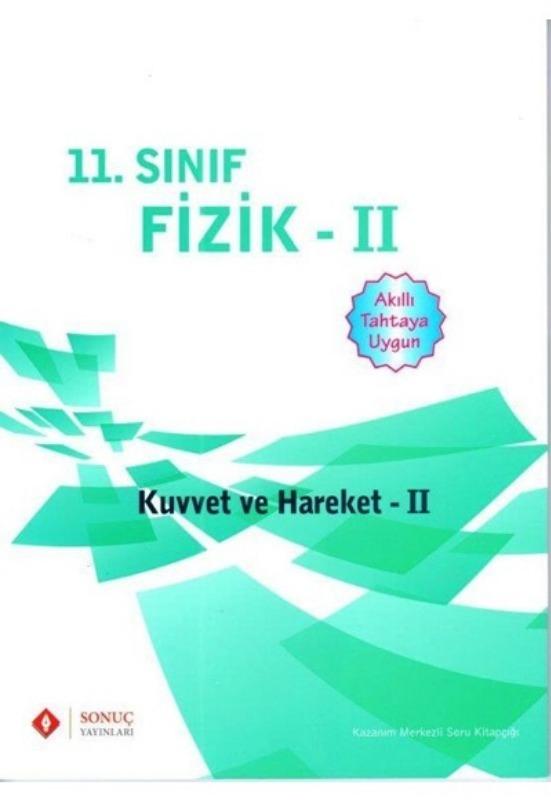 11. Sınıf Fizik II (Kuvvet ve Hareket 2) Sonuç Yayınları