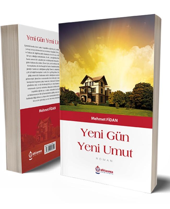 Yeni Gün Yeni Umut Mehmet Fidan Altı Karınca Yayınları