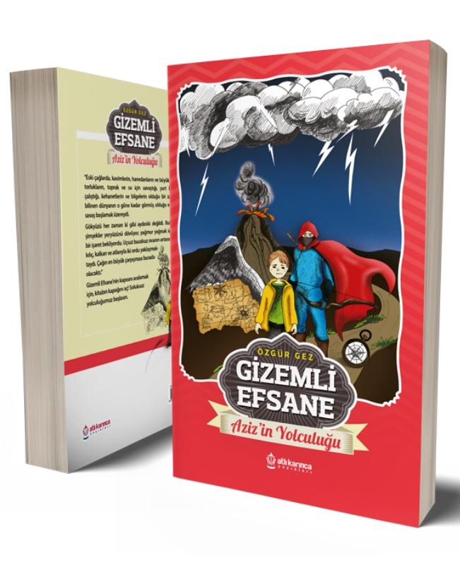 Gizemli Efsane Aziz'in Yolculuğu Atlı Karınca Yayınları