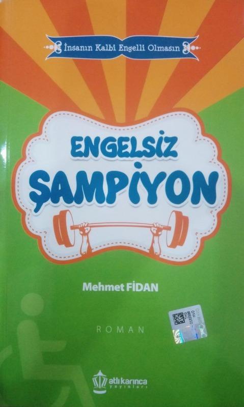 Engelsiz Şampiyon Atlı Karınca Yayınları Mehmet Fidan
