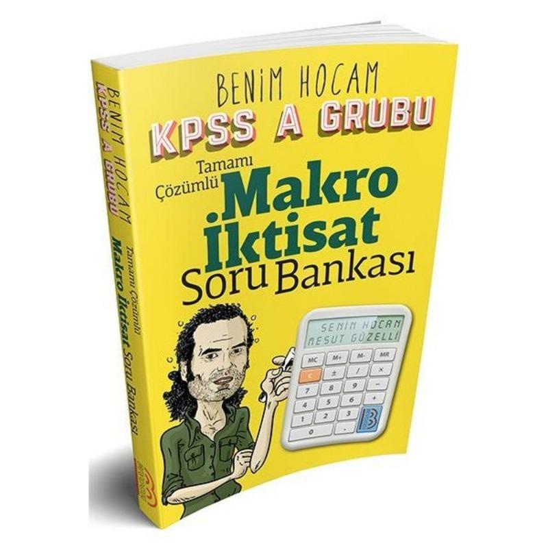 KPSS A Makro İktisat Tamamı Çözümlü Soru Bankası  Benim Hocam Yayınları