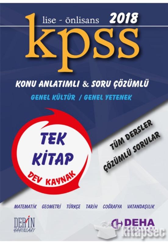 Deha Yayınları 2018 KPSS Lise Önlisans GY GK Konu Anlatımlı Soru Çözümlü Tüm Dersler Tek Kitap