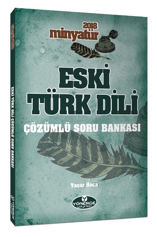 Minyatür Eski Türk Dili Tamamı Çözümlü Soru Bankası Yönerge Yayınları
