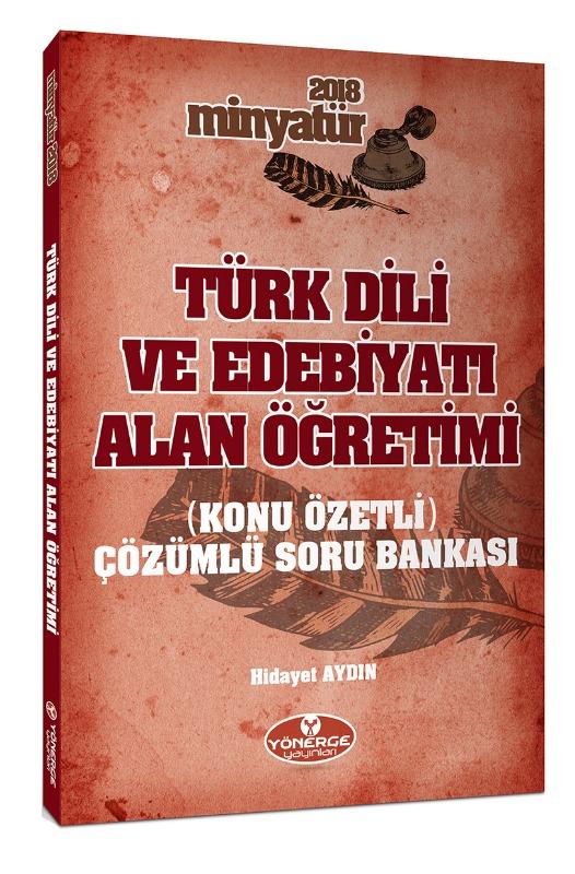 Minyatür Türk Dili ve Edebiyatı Alan Öğretimi Konu Özetli Tamamı Çözümlü Soru Bankası Yönerge Yayınları