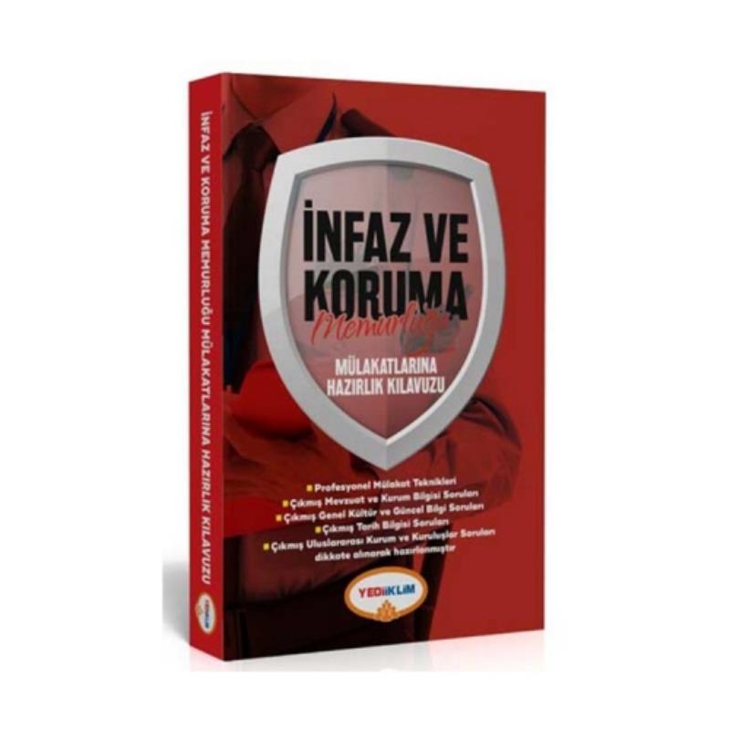 İnfaz ve Koruma Memurluğu Mülakatlarına Hazırlık Kılavuzu Yediiklim Yayınları
