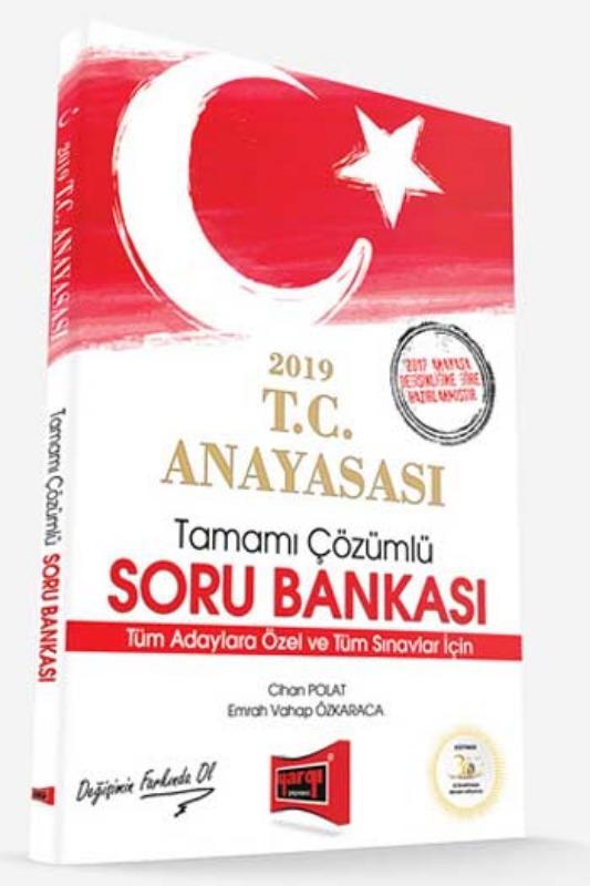 Yargı Yayınları 2019 T.C. Anayasası Tamamı Çözümlü Soru Bankası