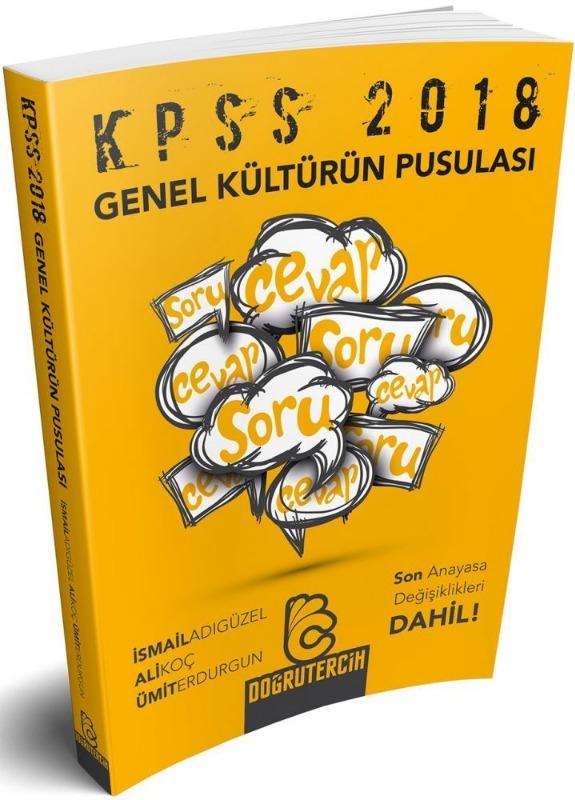 2018 KPSS Genel Kültürün Pusulası Soru Cevap Doğru Tercih Yayınları