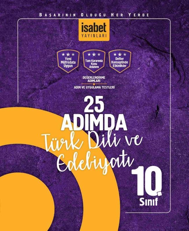 10. Sınıf 25 Adımda Türk Dili ve Edebiyatı İsabet Yayınları
