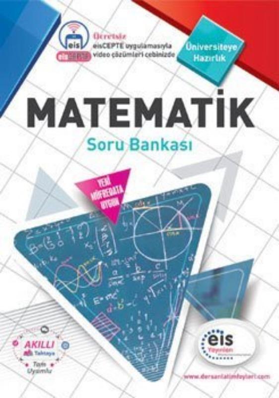 MATEMATİK Soru Bankası  Üniversite Sınavlarına H. Ders Anlatım Föyleri Eis Yayınları