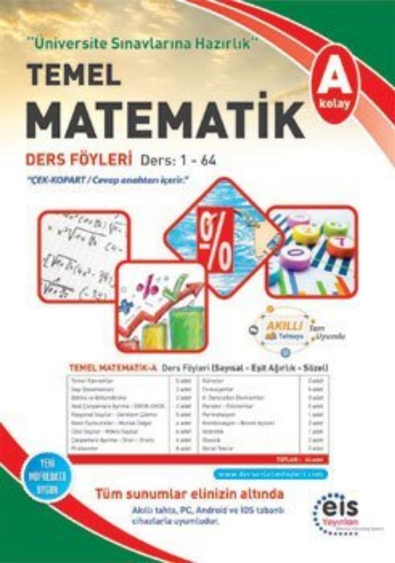 TEMEL MATEMATİK - A Üniversite Sınavlarına H. Ders Anlatım Föyleri Eis Yayınları