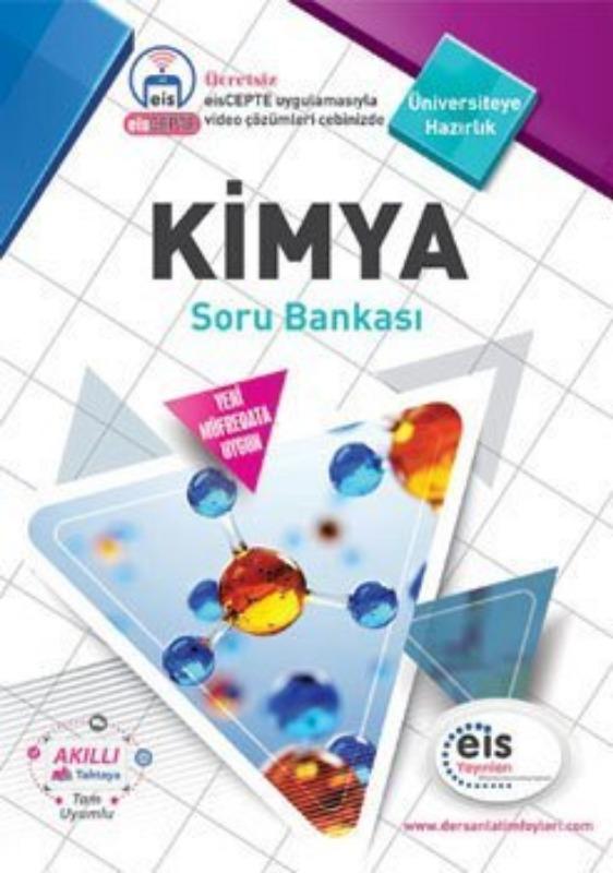 KİMYA Soru Bankası Üniversite Sınavlarına H. Ders Anlatım Föyleri Eis Yayınları