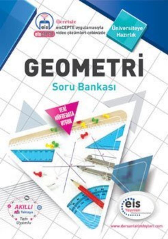 GEOMETRİ Soru Bankası Üniversite Sınavlarına H. Ders Anlatım Föyleri Eis Yayınları