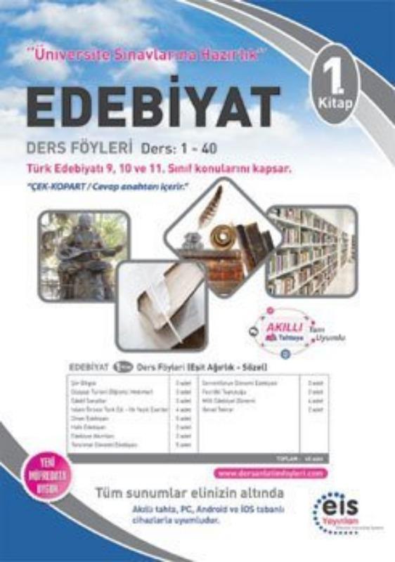 EDEBİYAT  1. Kitap Üniversite Sınavlarına H. Ders Anlatım Föyleri Eis Yayınları