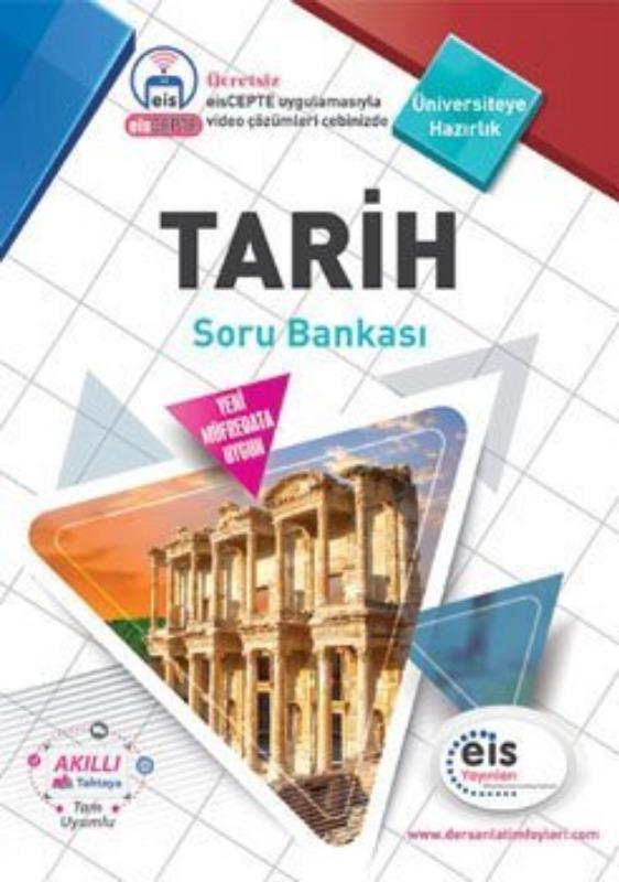 TARİH Soru Bankası Üniversite Sınavlarına H. Ders Anlatım Föyleri Eis Yayınları