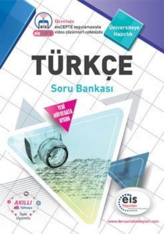 TÜRKÇE Soru Bankası Üniversite Sınavlarına H. Ders Anlatım Föyleri Eis Yayınları