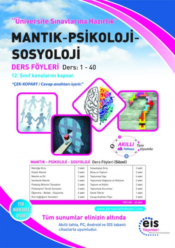 MANTIK  PSİKOLOJİ SOSYOLOJİ Üniversite Sınavlarına H. Ders Anlatım Föyleri Eis Yayınları