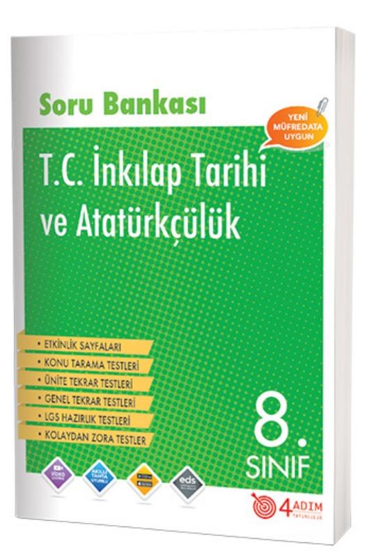 4 Adım Yayınları 8. Sınıf T. C. İnkılap Tarihi ve Atatürkçülük Soru Bankası