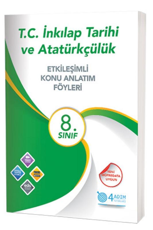 4 Adım Yayınları 8. Sınıf T. C. İnkılap Tarihi ve Atatürkçülük Etkileşimli Konu Anlatım Föyleri